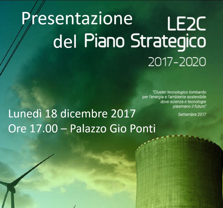 Presentazione del Piano Strategico 2017-2020 LE2C