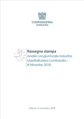 Analisi Congiunturale dell'Industria manifatturiera in Lombardia - III trimestre 2018