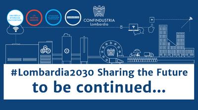 #Lombardia2030 Sharing the Future